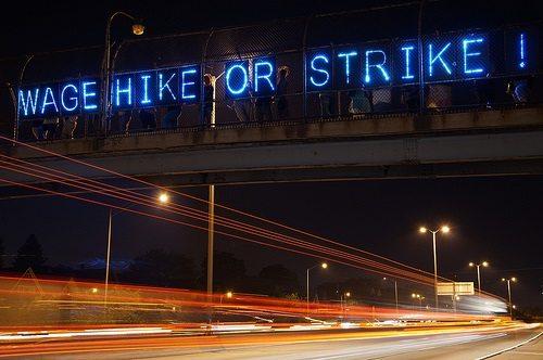 Wage Hike or Strike