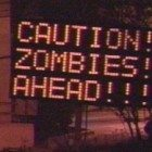 Caution-zombies
